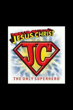 Jesus Christ is the only superhero in my book! A place called hope church and new wine ministries!!!