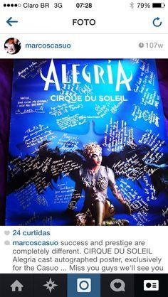Pôster autografado pelos meus companheiros de palco do Cirque du Soleil.