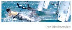 Segeln und Surfen am Balaton - http://www.schweiz-ungarn.ch/#!segeln-am-balaton-ungarn/c21b4