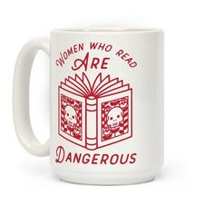 "Arm yourself with knowledge and coffee with this book lovers themed coffee mug. This sassy coffee mug features an illustration of a skull and flowers on an open book and the phrase ""Women who read are dangerous."""