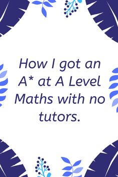 I struggled quite a bit with A Level maths, understanding concepts and not knowing some things that everyone else in the class new. Even though I was struggling with these things, I still managed to pass my A Levels with an A*, see how I did it. Revision Papers, A Level Revision, A Level Exams, Exam Revision, Exam Papers, Maths Exam, Math Tutor, Math Teacher, Study Help