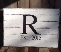 Established wood Sign Measures 30 Inches long and 20 Inches tall. Sign has been distressed. Sign has Initial and date. by SimplymadesignsbyB on Etsy