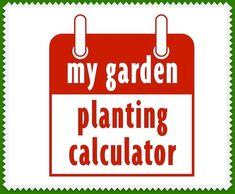 Margaret's seed-starting calculator