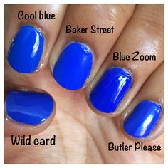 "It's okay to have the blues! This swatch demonstrates how many amazing cobalts are out there. Revlon Color Stay Gel Envy ""Wild Card,"" Jin Soon ""Cool Blue,"" Nails Inc ""Baker St,"" Milani ""Blue Zoom,"" Essie ""Butler Please""."