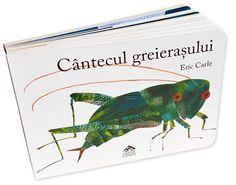 Cântecul greierașului - coperta Eric Carle, Childrens Books, Catalog, Kids, Bebe, Children's Books, Young Children, Boys, Children Books