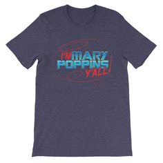 """""""You're like Mary Poppins."""" """"Was he cool?"""" """"Damn Right he was cool"""" """"I'm Mary Poppins y'all!"""". Inspired by Yondu from The Guardians of the Galaxy Volume 2. Now available in our shop in heather navy or black shirts! Link in bio!!!"""