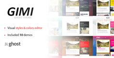 Gimi Theme - Ghost Themes Blogging Download here: https://themeforest.net/item/gimi-theme/20008504?ref=classicdesignp