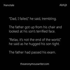 Nanotale by Abhijit Chakraborty. Story Quotes, Dad Quotes, True Quotes, Motivational Quotes, Stupid Quotes, Anonymous Writer, Tiny Stories, Short Stories, Society Quotes