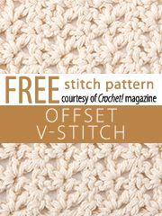 Offset V-Stitch Stitch Pattern.  Download here, courtesy of www.crochetmagazine.com.