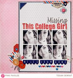 Missing This Girl #layout by Tegan Skwiat for @pinkpaislee #scrapbooking