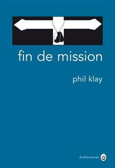 Fin de mission - PHIL KLAY #renaudbray #livre #book #litterature