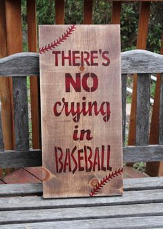 Theres no crying in baseball wooden sign by CraftedbyGale on Etsy