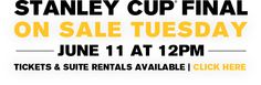Stanley Cup Final On Sale Tuesday, June 11 at Noon. Tickets & Suite Rentals Available.