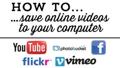 Simplification Sunday 2014 No. 29 -- How to save online videos to your computer so you can view them later, even when you don't have an internet connection. (7/20/2014)