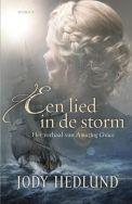 Een lied in de storm - Jody Hedlund