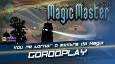 Magic Master - Vou me tornar o mestre da Magia - Gordoplay
