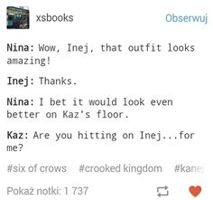 Awww... Kaz Inej #Six of crows