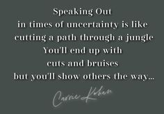 Quote on being a leader in difficult times Cuts And Bruises, Carrie, Insight, Mindfulness, Times, Quotes, Quotations, Consciousness, Quote
