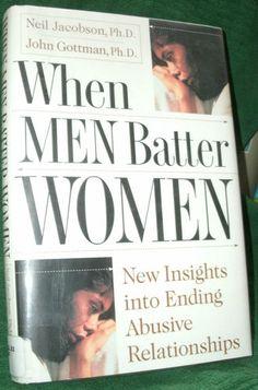 When Men Batter Women by Neil Jacobdon Ph D John Gottman Ph D 1998 HC DJ 0684814471 | eBay
