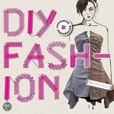 DIY Fashion - Selena Francis Bryden.