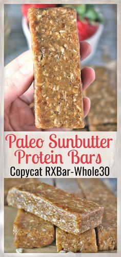 Paleo Sunbutter Protein Bars Copycat Peanut Butter RXbar- Whole30, gluten free, and dairy free. Easy, no bake, and only 5 ingredients. So delicious!