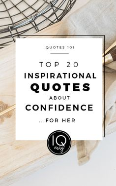 Top 20 Confidence Quotes For Her Inspirational Confidence Quotes, Confidence Quotes For Her, Inspirational Articles, Positive Quotes, Positive Thoughts, Quotes About Moving On, Inspiring Quotes About Life, Quotes To Live By, Life Quotes