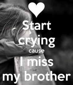 Missing my brother 😔 Miss You Brother Quotes, Brother Sister Love Quotes, Brother And Sister Relationship, Missing You Brother, Sister Quotes Funny, Your Brother, Daughter Poems, Brother Photos, Brother Brother