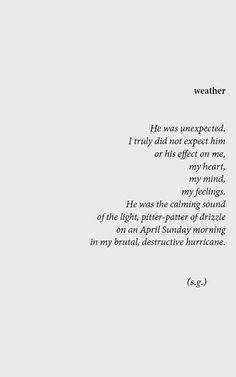 I am stuck in her brutal destructive hurricane....