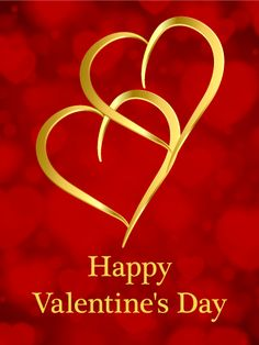 send free golden twin heart happy valentines day card to loved ones on birthday greeting cards by davia its free and you also can use your own - Send A Valentines Card