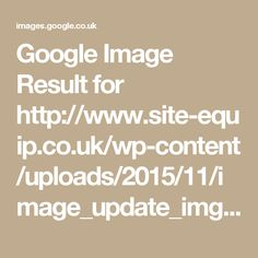 Google Image Result for http://www.site-equip.co.uk/wp-content/uploads/2015/11/image_update_img-1.jpg