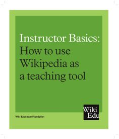 Instructor Handouts and Tools Wikipedia Education Foundation