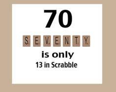 70 In Scrabble