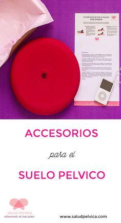 Suelo pélvico: guía de accesorios. www.saludpelvica.com FOTOS: Marcela Macías