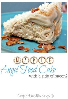 Maple Angel Food Cake with Maple Icing (and bacon) - this is the best recipe for maple in an angel food cake because it actually tastes like maple.  Find out the secret trick!