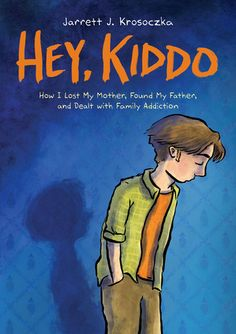 Recap: Interviewing Jarrett J. Krosoczka, author of Hey, Kiddo, 2019 Nonfiction Award Finalist - The Hub Got Books, Books To Read, Children's Books, Free Books, Reading Online, Books Online, Finding My Father, National Book Award