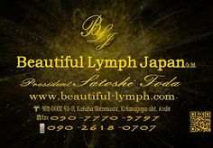 Beautiful Lymph Japan Co., Ltd. President Satoshi Toda: Beautiful Lymph Japan Co., Ltd. President Satoshi ...