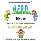 Front cover and instruction page for student H.E.R.O. Binders.  Use for classroom management.  I've been using these for 3 years now and the parent...