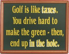 Great Golf Saying! #Golf #lorisgolfshoppe