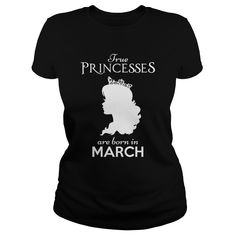 The Princesses are born in March #March #Princesses March #Princesses are born. Month t-shirts,Month sweatshirts, Month hoodies,Month v-necks,Month tank top,Month legging.