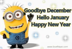 Hello December ☃ : QUOTATION – Image : Quotes Of the day – Description Hello January Minions Sharing is Power – Don't forget to share this quote ! Happy New Year Quotes, Quotes About New Year, Happy New Year 2019, Hello January Quotes, Hello December, Minions New Year, January Images, Welcome February, My Favorite Year