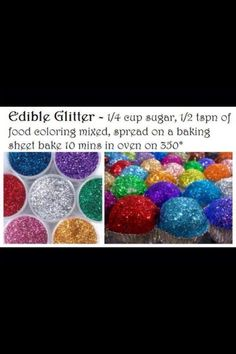 Easy to make edible glitter- to go with those glitter bomb cupcakes I pinned!