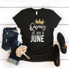 Personalized Birthday Shirts, Funny Birthday Gifts, Birthday Woman, Cool T Shirts, Fashion Beauty, Birth Month, Summer Shirts, June, Tees