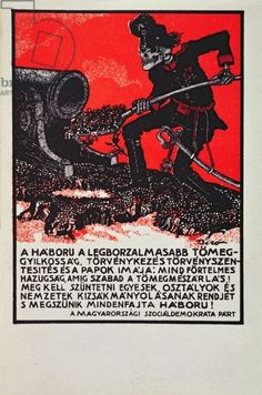 'War is the most terrible of mass crimes', poster advertising the Pacifist demonstrations in Budapest in July 1914 (colour litho)