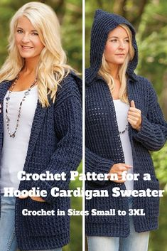 Crochet Pattern for a Hoodie Cardigan Sweater in sizes Small to 3XL get the crochet pattern
