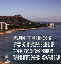 Fun Things for Families to Do While Visiting Oahu Travel With Kids, Family Travel, Best Flights, Car Rental, Oahu, Trip Planning, Fun Things, The Good Place, Families