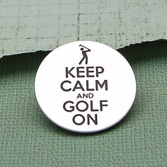 Keep Calm Golf Ball Marker - I want this as my marker! It would be so cool