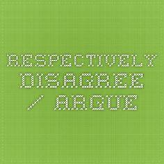 Respectively Disagree / Argue