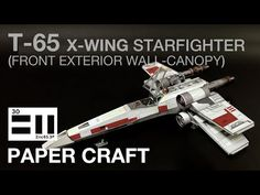 undefined X Wing, Starwars, Canopy, Miniatures, Exterior, Wall, Youtube, Diy, Bricolage