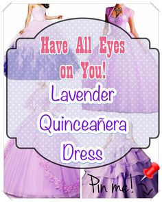 Quinceanera Guide - Lavender Quinceanera Dresses In Autumn Shades. Pick out one of these Lavender quinceanera dresses for your big day! Lavender Quinceanera Dresses, All About Eyes, Different Patterns, Dress First, Big Day, Feminine, Gowns, Beauty, Women
