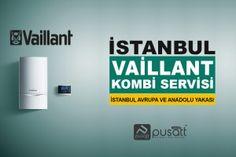 Vaillant Kombi Servisi / İstanbul Avrupa ve Anadolu Yakası